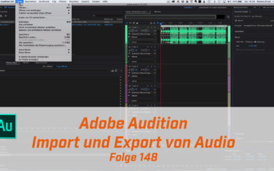 Adobe Audition – Import und Export von Audio