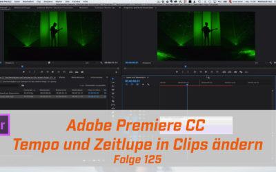 Premiere CC Tempo und Zeitlupe in Clips ändern