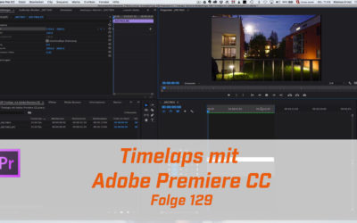 Timelaps mit Premiere CC erstellen
