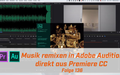 Musik remixen in Adobe Audition direkt aus Premiere CC