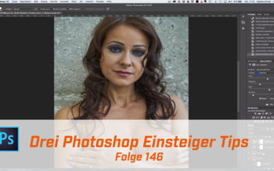 Drei Photoshop Einsteiger Tips