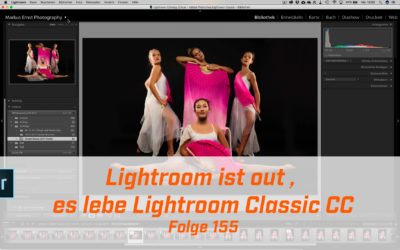 Lightroom ist out es lebe Lightroom Classic CC