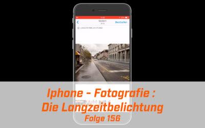 Iphone Fotografie : Die Langzeitbelichtung