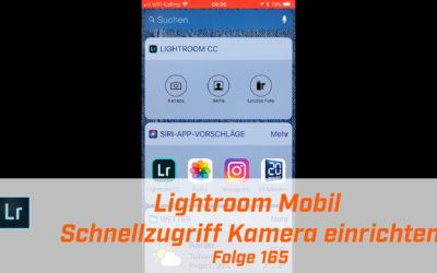 Lightroom Mobil Schellzugriff Kamera einrichten