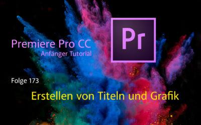 Premiere Pro CC Anfänger Tutorial  Erstellen von Titeln und Grafiken