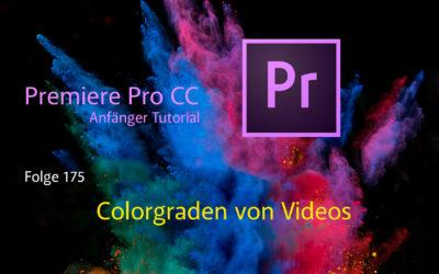 Premiere Pro CC Anfänger Tutorial  Colorgraden von Videos