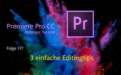 Premiere Pro CC Anfänger Tutorial  3 einfache Editingtips