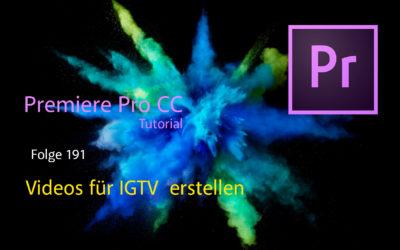 Videos für IGTV in Premiere Pro Cc erstellen