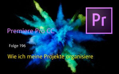 Wie ich meine Projekte in Premiere Pro CC organisiere.