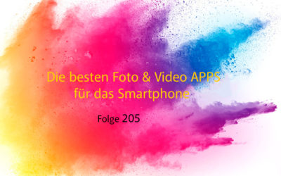 Die besten Foto & Video APPS für das Smartphon (2018)