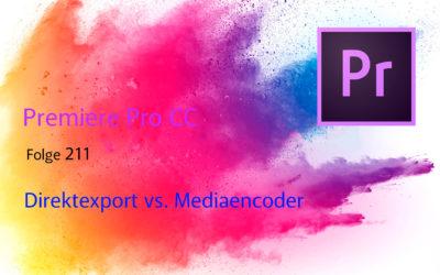 Premiere Pro Direktexport vs. Mediaencoder