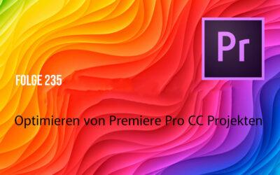 Das Projekt in Premiere Pro Cc optimieren