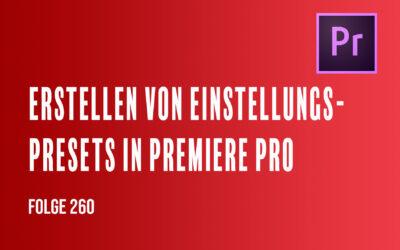 Erstellen von Presets in Premiere Pro