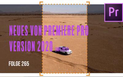 Neuerungen in Premiere Pro 2020 # Folge 265
