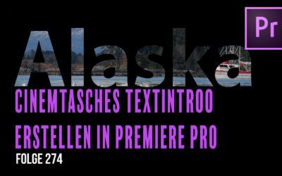 Cinematisches Textintroo erstellen # Folge 274