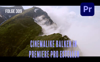 Cinemalike Balken in Premiere Pro estellen # Folge 309
