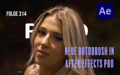 Neue Rotobrush in After Effects Pro # Folge 314