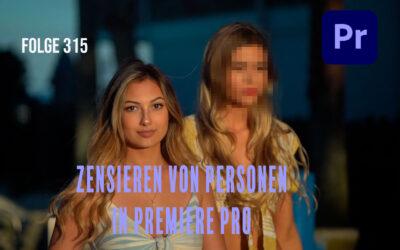 Zensieren von Personen in Premiere Pro # Folge 315