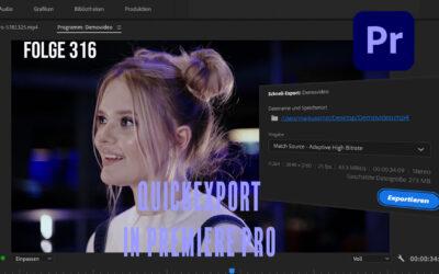 Quickexport in Premiere Pro # Folge 316