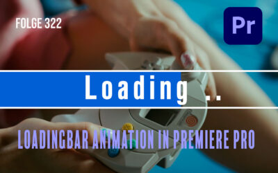 Folge 322 Loadingbar Animation in Premiere Pro