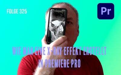 Folge 325 Wie man eine X-ray Effekt erstellt
