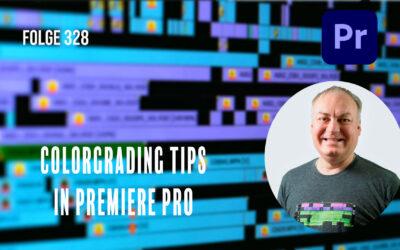 Colorgrading Tips in Premiere Pro # Folge 328