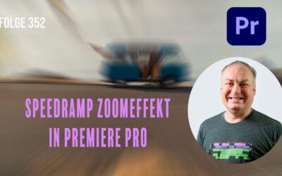 Speedramp Zoomeffekt in Premiere Pro # Folge 352