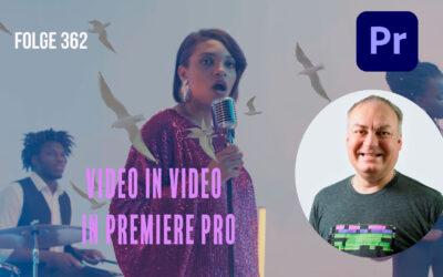 Video in Video  in Premiere Pro # Folge 362